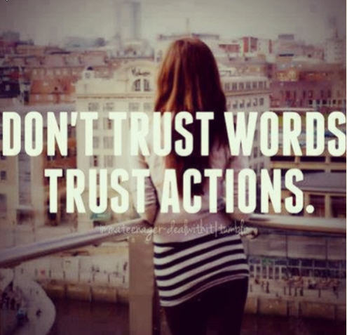 dont trust words